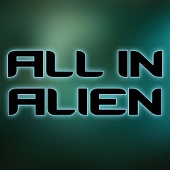 All in Alien Unleashed