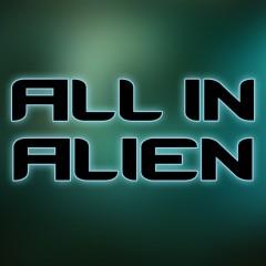 All in Alien Unleashed